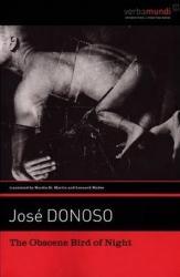 Скверната птица на Хосе Доносо (The Obscene Bird of Night, by José Donoso)