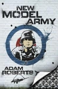 """""""New Model Army"""", от Адам Робъртс"""