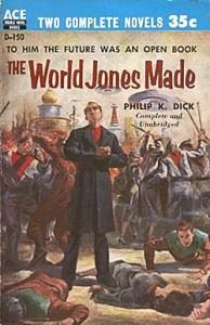 """The World Jones Made"" от Филип К. Дик (първо изд.)"
