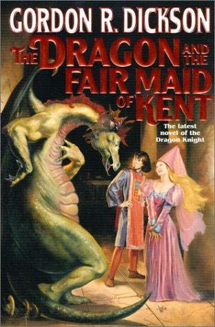"""The Dragon and the Fair Maid of Kent"", от Gordon R. Dickson"