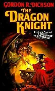 """The Dragon Knight"", от Gordon R. Dickson"