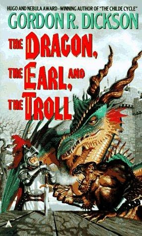 """The Dragon, the Earl, and the Troll"", от Gordon R. Dickson"