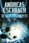 Die Haarteppichknupfer, Андреас Ешбах