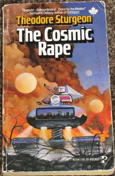Корица на The Cosmic Rape - Теодор Стърджън