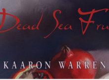 Мъртъв плод от морето, от Каарон Уорън