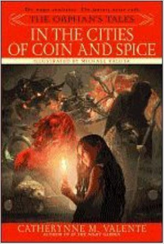 Корица на The Orphan's Tales: In the Cities of Coin and Spice
