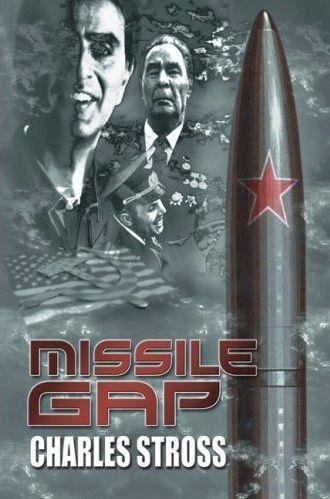 Корица на Missile Gap, от Charles Stross