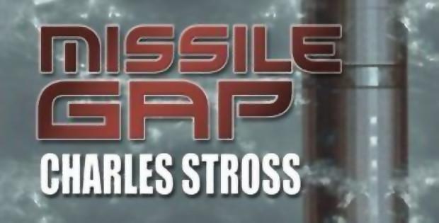 Илюстрация: Missile Gap от Чарлз Строс: смайваща фантастика