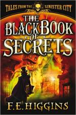 Корица на Tales from the Sinister Cit -- The Black of Secrets, от F.E. Higgins