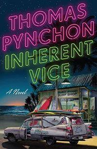 Inherent Vice от Томас Пинчън