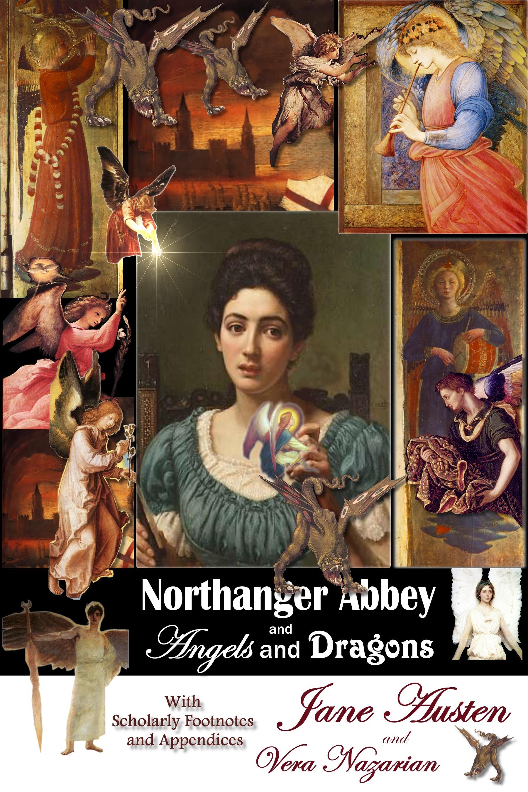 Нортангърското абатство и Дракони и ангели