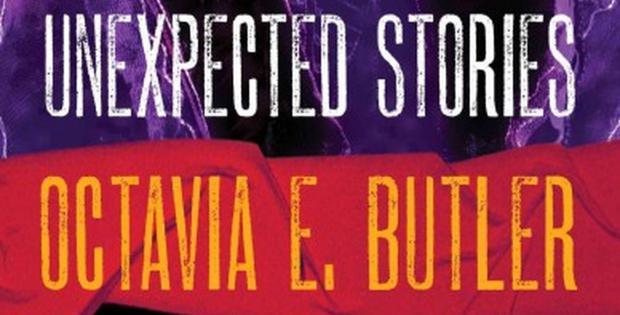 Неочаквани истории от Октавия Бътлър