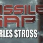 Missile Gap от Чарлз Строс: смайваща фантастика