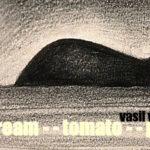 Dream–Tomato–Plasma, by Vasil Velchev (a short story)